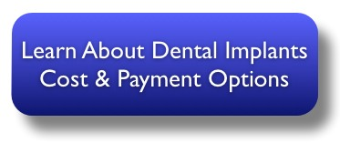 Get information on dental implants cost and payment options